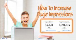 কিভাবে ব্লগ অথবা ওয়েবসাইটের Page Impressions এবং Traffic বৃদ্ধি করতে হয়?